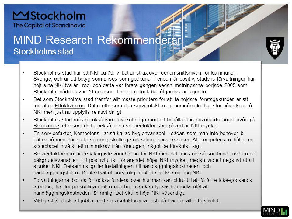 •Stockholms stad har ett NKI på 70, vilket är strax över genomsnittsnivån för kommuner i Sverige, och är ett betyg som anses som godkänt. Trenden är p