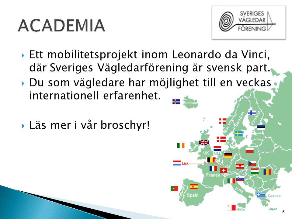  Ett mobilitetsprojekt inom Leonardo da Vinci, där Sveriges Vägledarförening är svensk part.  Du som vägledare har möjlighet till en veckas internat