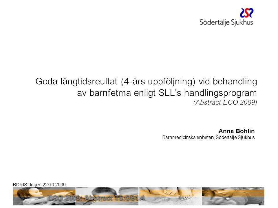 BORIS dagen 22/10 2009 Södertälje (n=309) vs BORIS (n=3 522) snapshot 5/5/09 12 1st visityear 1year 2 year 3 year 4 year 5