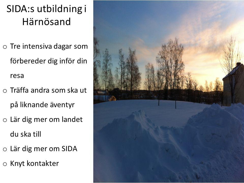 SIDA:s utbildning i Härnösand o Tre intensiva dagar som förbereder dig inför din resa o Träffa andra som ska ut på liknande äventyr o Lär dig mer om l