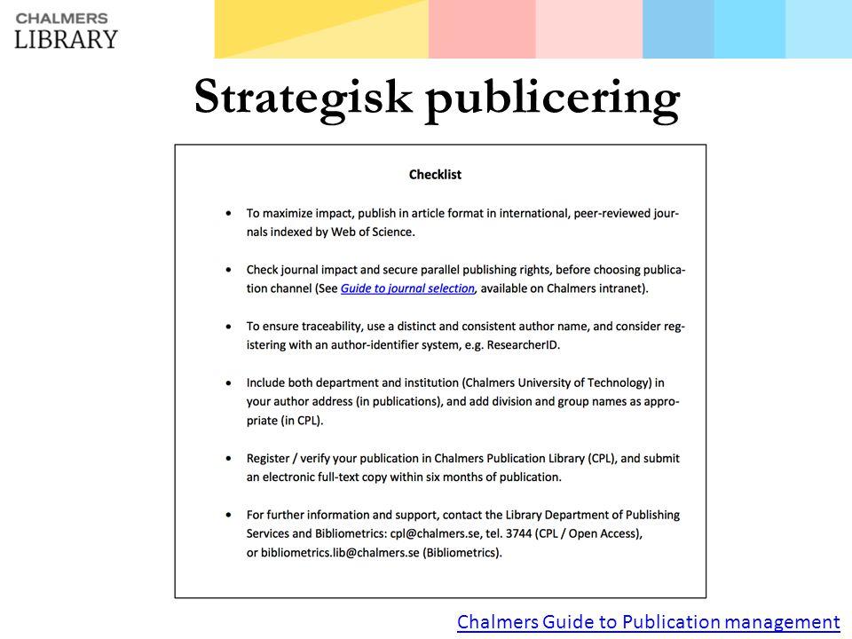 Strategisk publicering Chalmers Guide to Publication management