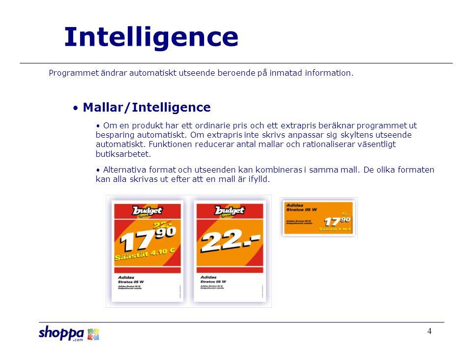 4 Programmet ändrar automatiskt utseende beroende på inmatad information.