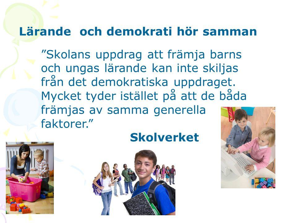 """Lärande och demokrati hör samman """"Skolans uppdrag att främja barns och ungas lärande kan inte skiljas från det demokratiska uppdraget. Mycket tyder is"""