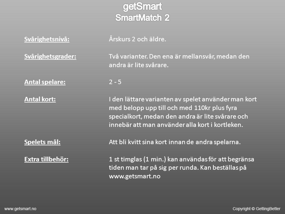 Svårighetsnivå: Svårighetsgrader: Antal spelare: Antal kort: Spelets mål: Extra tillbehör: Årskurs 2 och äldre.