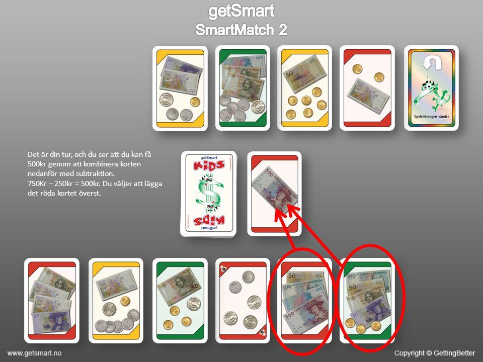 De två korten har lagts i högen och det röda kortet med 750kr ligger överst.