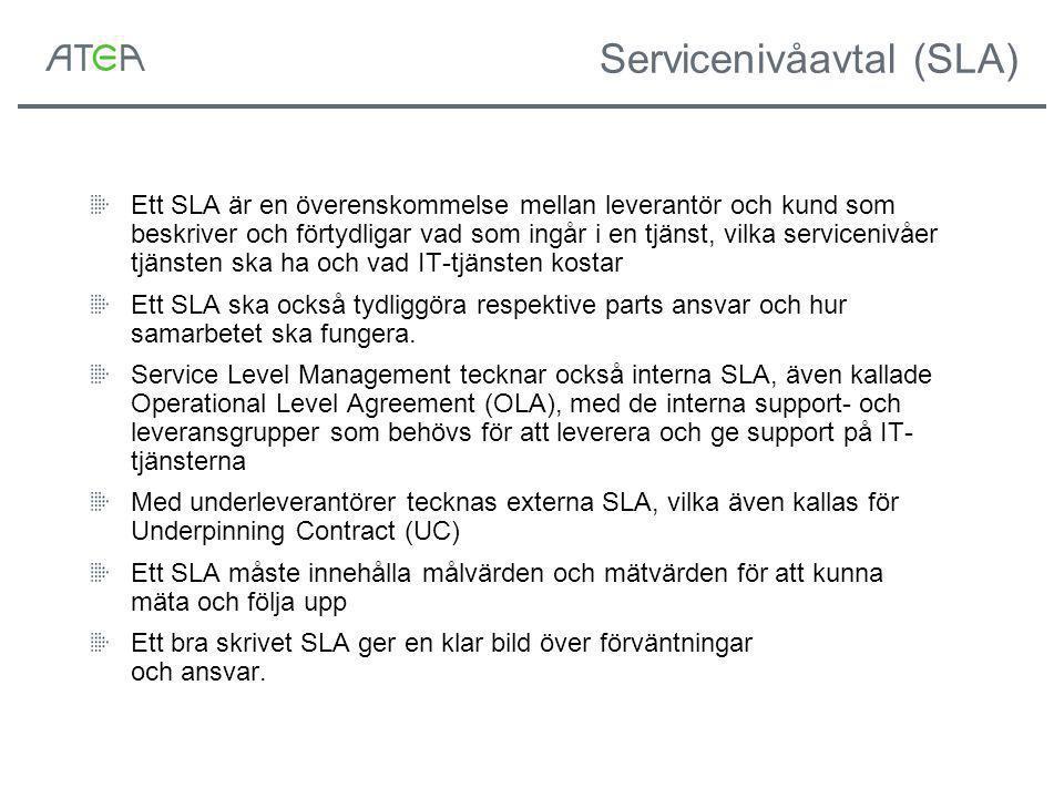 Servicenivåavtal (SLA) Ett SLA är en överenskommelse mellan leverantör och kund som beskriver och förtydligar vad som ingår i en tjänst, vilka servicenivåer tjänsten ska ha och vad IT-tjänsten kostar Ett SLA ska också tydliggöra respektive parts ansvar och hur samarbetet ska fungera.
