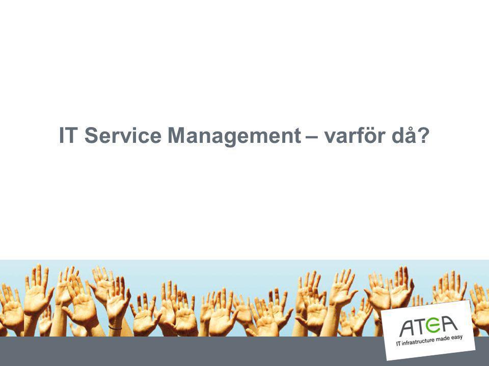 IT Service Management – varför då?