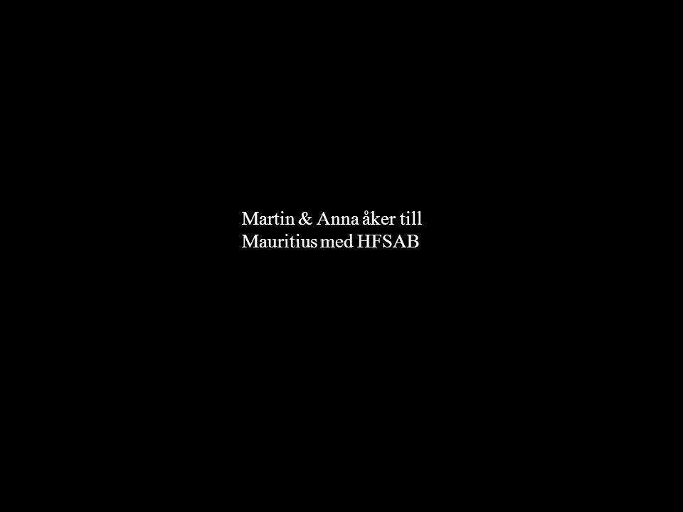 Martin & Anna åker till Mauritius med HFSAB