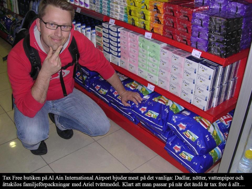 Tax Free butiken på Al Ain International Airport bjuder mest på det vanliga: Dadlar, nötter, vattenpipor och åttakilos familjeförpackningar med Ariel