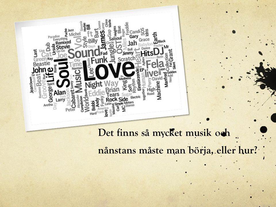 2000-talets musik Gemensamt för 2000-talets musik: -Flera underkategorier av hela 1900- talets musik skapas.
