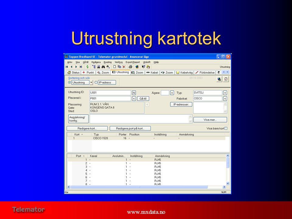 www.mxdata.no Utrustning kartotek