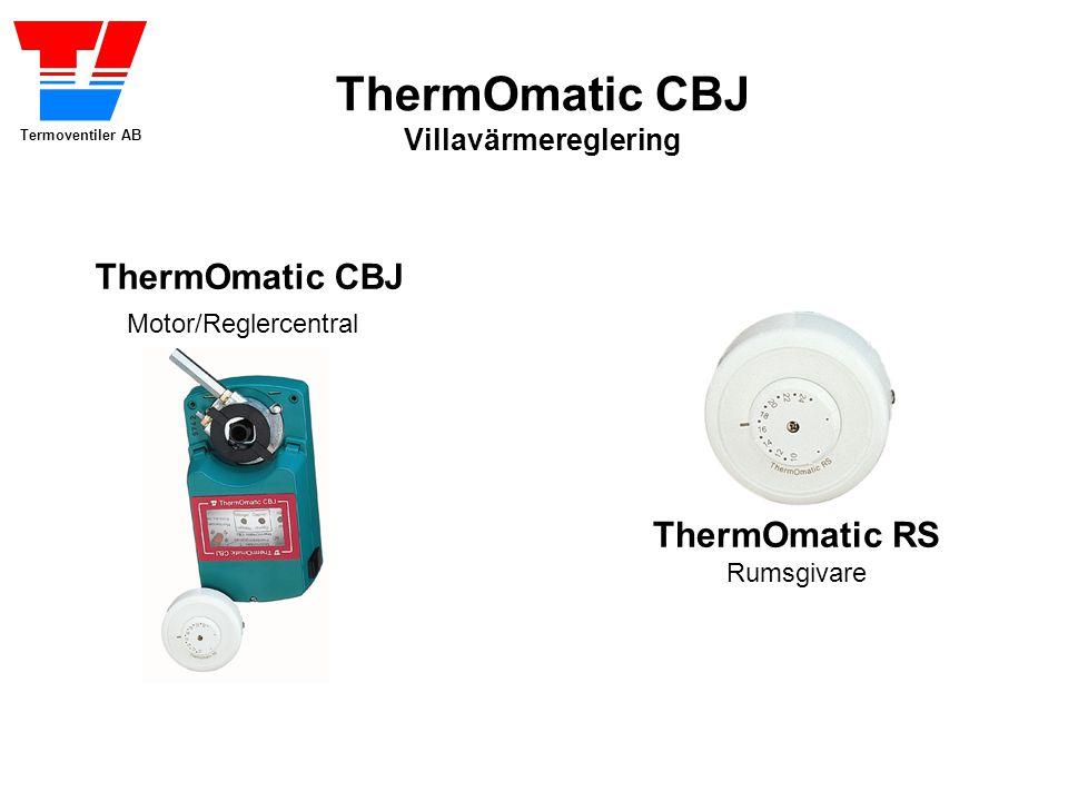 Termoventiler AB ThermOmatic CBJ Villavärmereglering ThermOmatic RS Rumsgivare ThermOmatic CBJ Motor/Reglercentral