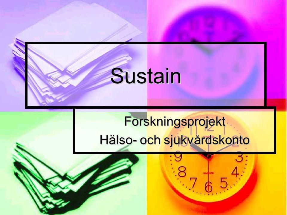 Sustain Forskningsprojekt Hälso- och sjukvårdskonto