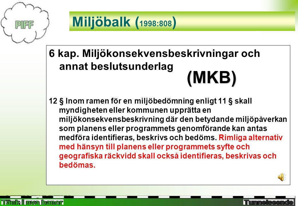 Miljöbalk ( 1998:808 ) 6 kap.