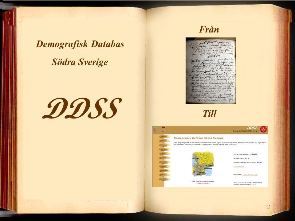 2 DDSS Södra Sverige Demografisk Databas Från Till