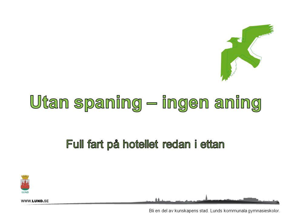 Hur skapar vi framtidens hotell- och turismarbetare.