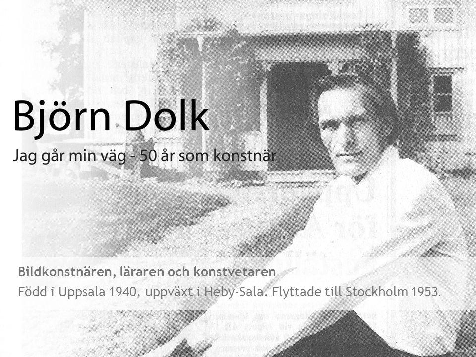 Bildkonstnären, läraren och konstvetaren Född i Uppsala 1940, uppväxt i Heby-Sala. Flyttade till Stockholm 1953.