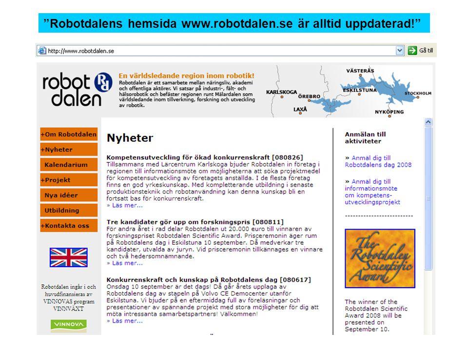 """""""Robotdalens hemsida www.robotdalen.se är alltid uppdaterad!"""""""
