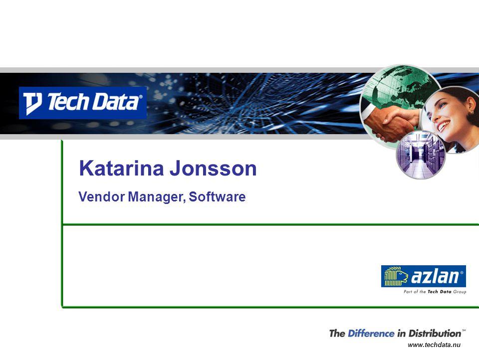 www.techdata.nu Katarina Jonsson Vendor Manager, Software
