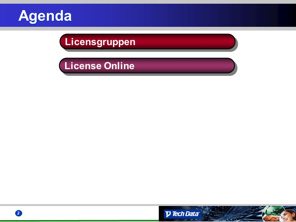 2 Agenda License Online Licensgruppen