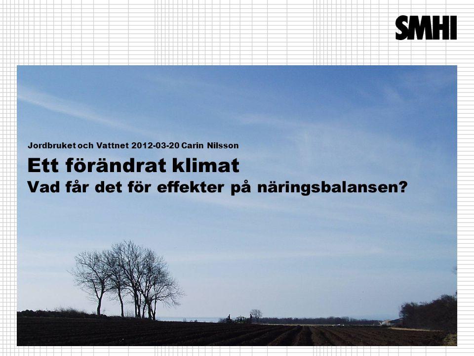 Anoxic bottom area 1960-2100 Reference (REF) Business as usual (BAU) Baltic Sea Action Plan (BSAP) observations (Source: Meier et al., 2011) 2012-03-20 Carin Nilsson http://www.smhi.se/forskning/scenarier-okar-forstaelsen-for-ostersjons-framtid-1.20568