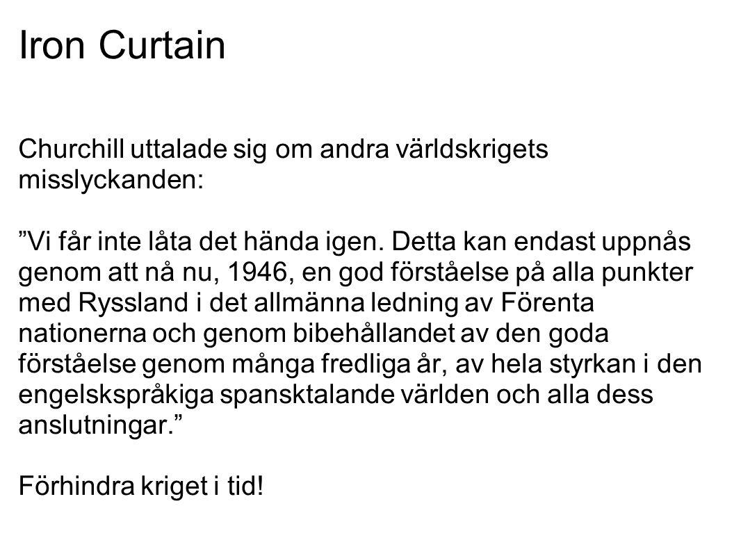 """Iron Curtain Churchill uttalade sig om andra världskrigets misslyckanden: """"Vi får inte låta det hända igen. Detta kan endast uppnås genom att nå nu, 1"""