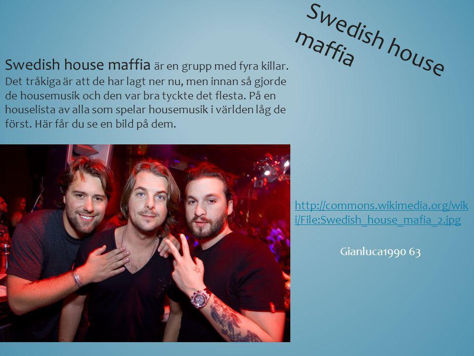 Swedish house maffia Swedish house maffia är en grupp med fyra killar. Det tråkiga är att de har lagt ner nu, men innan så gjorde de housemusik och de