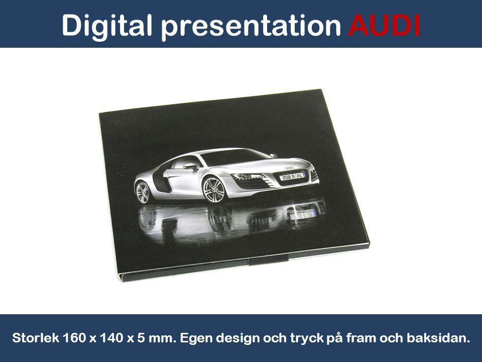 Digital presentation AUDI Storlek 160 x 140 x 5 mm. Egen design och tryck på fram och baksidan.