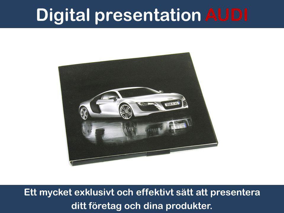 Digital presentation AUDI PePad AB, Box 9029, 400 91 Göteborg. 031-360 83 83. www.pepad.se.