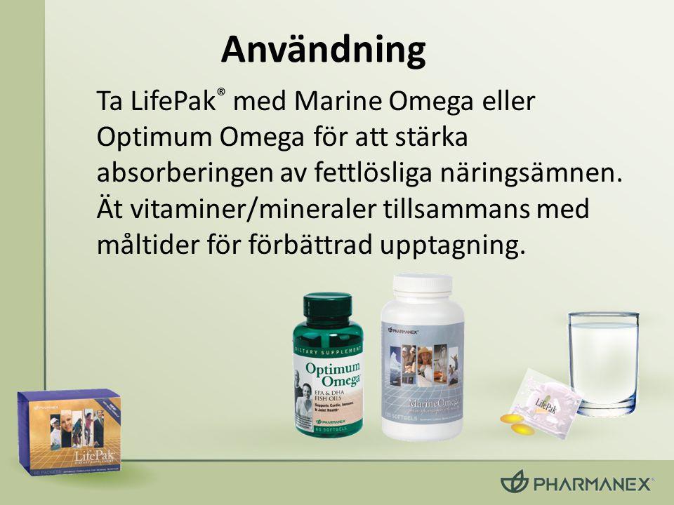 Användning Ta LifePak ® med Marine Omega eller Optimum Omega för att stärka absorberingen av fettlösliga näringsämnen. Ät vitaminer/mineraler tillsamm
