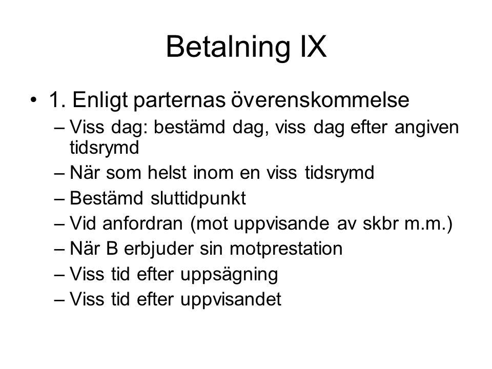 Betalning IX •1.