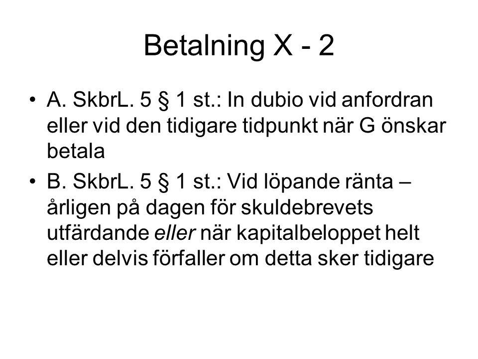Betalning X - 2 •A.SkbrL.