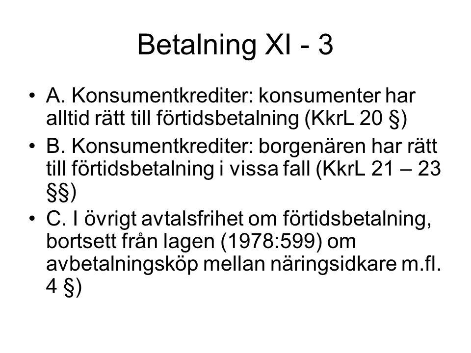 Betalning XI - 3 •A.