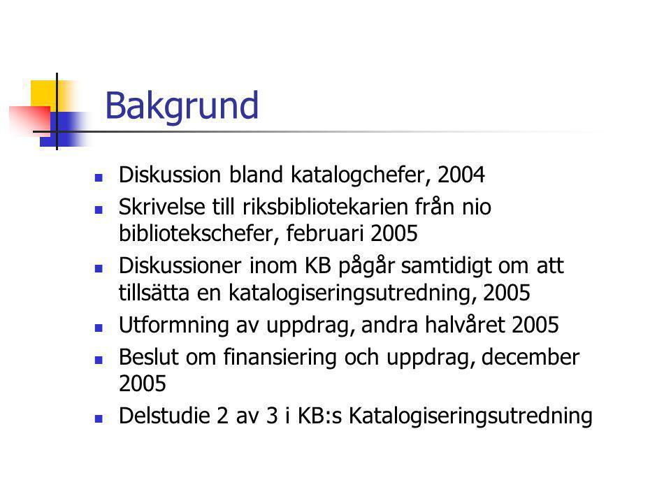 Bakgrund  Diskussion bland katalogchefer, 2004  Skrivelse till riksbibliotekarien från nio bibliotekschefer, februari 2005  Diskussioner inom KB på
