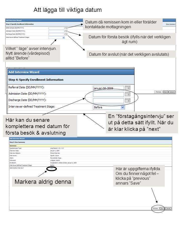 Bilden som visar sig är en sammanställning av de uppgifter du lagt in – du kan fortfarande ändra genom att klicka på Edit De uppgifter som samlats in så här långt kan göras under pågående nyanmälanssamtal.