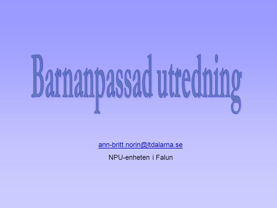 ann-britt.norin@ltdalarna.se NPU-enheten i Falun