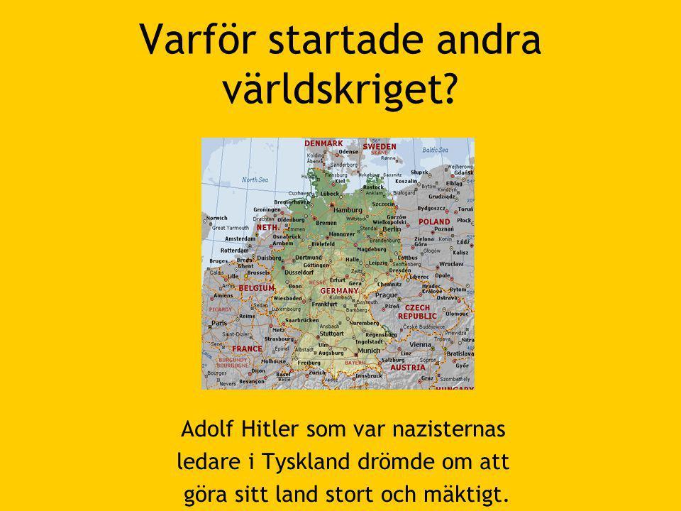 Varför startade andra världskriget.