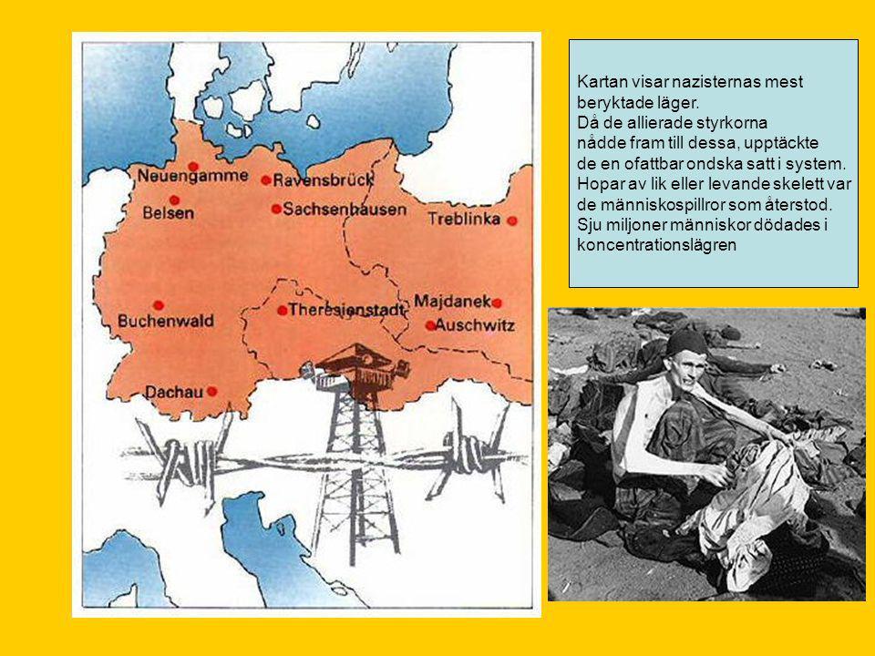 Kartan visar nazisternas mest beryktade läger.