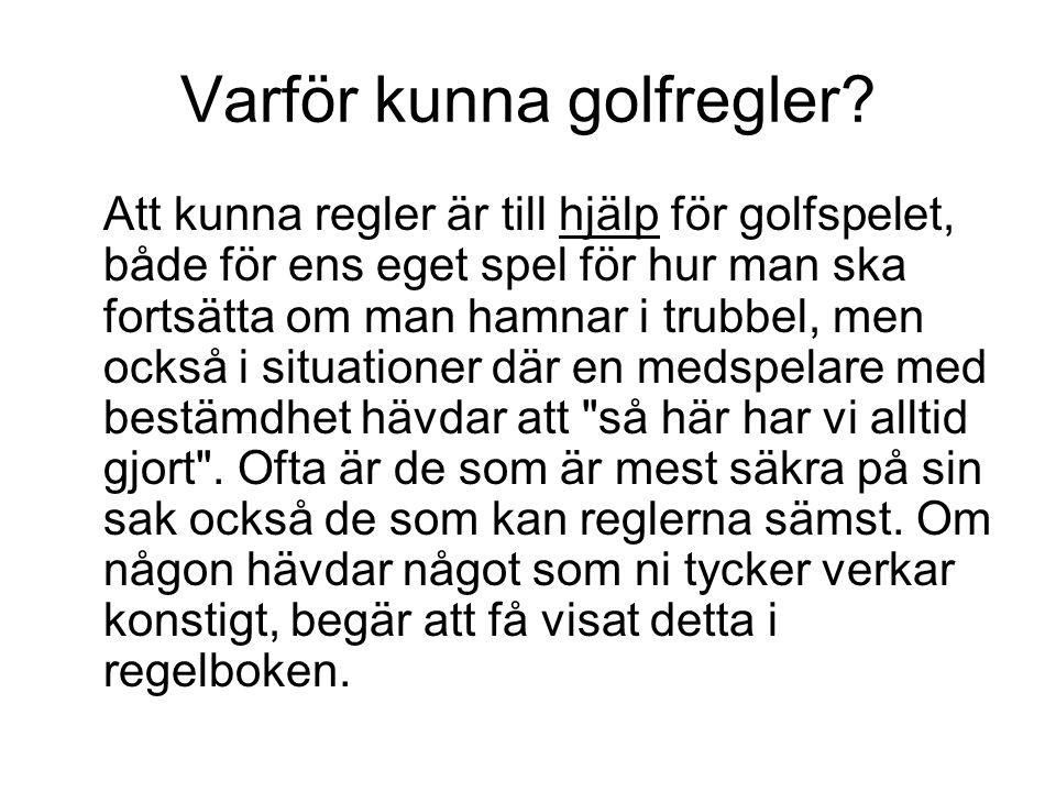 Varför kunna golfregler.