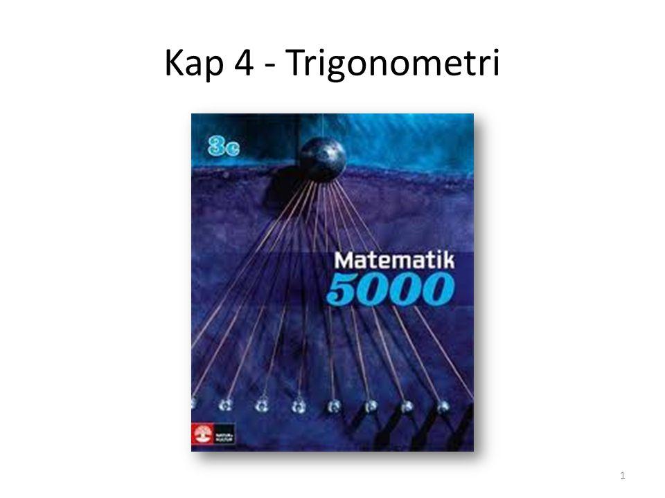 Kap 4 - Trigonometri 1