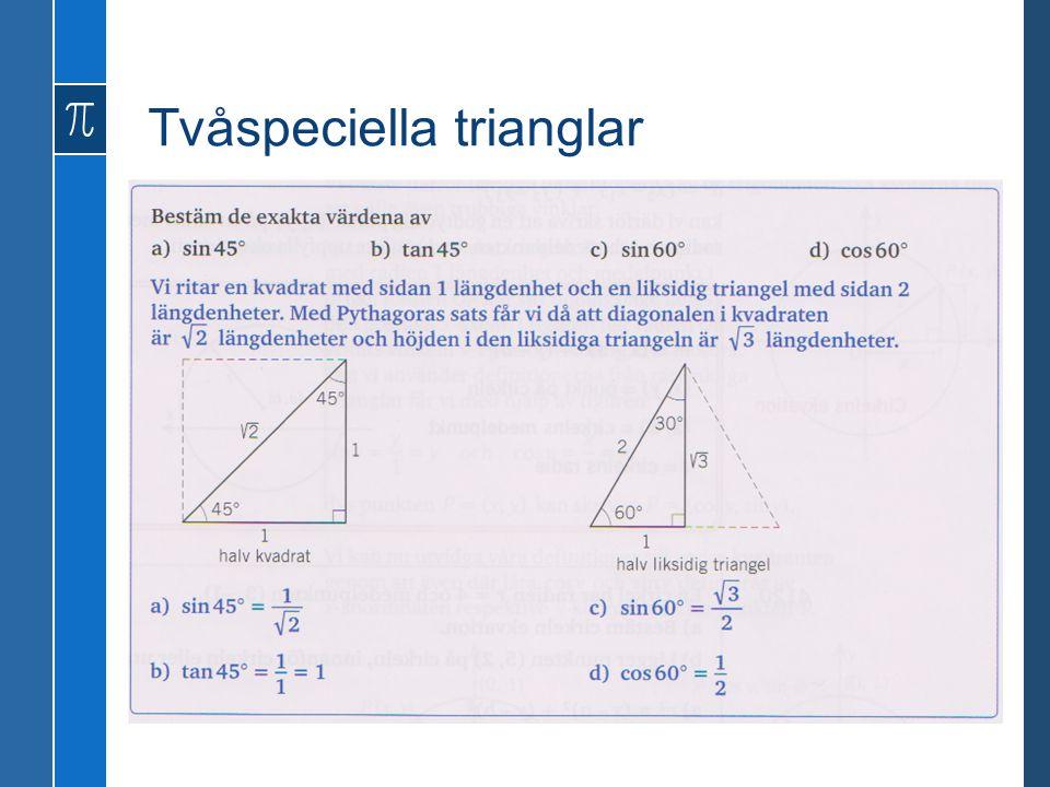 Tvåspeciella trianglar