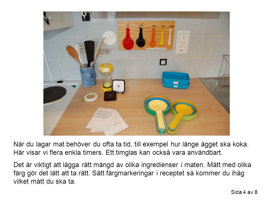 Sida 5 av 8 Att laga eller värma mat i mikrovågsugnen går fort och lätt.