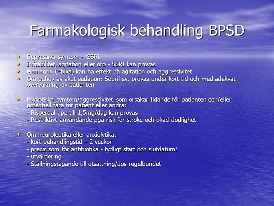 Farmakologisk behandling BPSD.