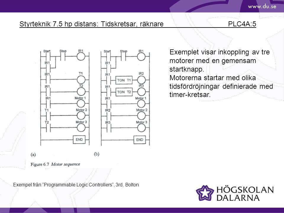 Styrteknik 7.5 hp distans: Tidskretsar, räknare PLC4A:5 Exemplet visar inkoppling av tre motorer med en gemensam startknapp. Motorerna startar med oli
