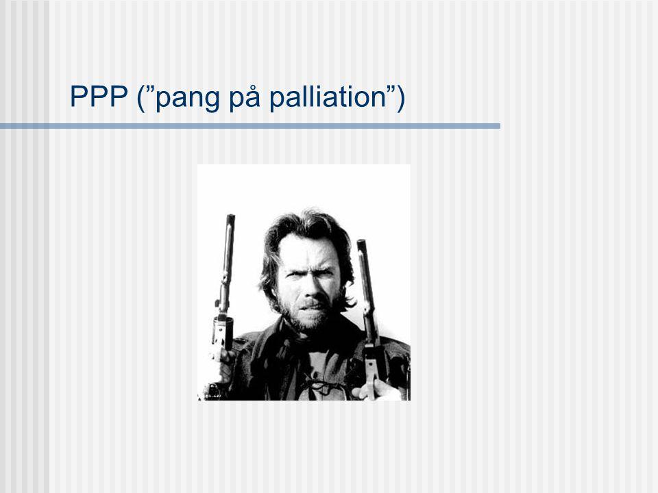"""PPP (""""pang på palliation"""")"""