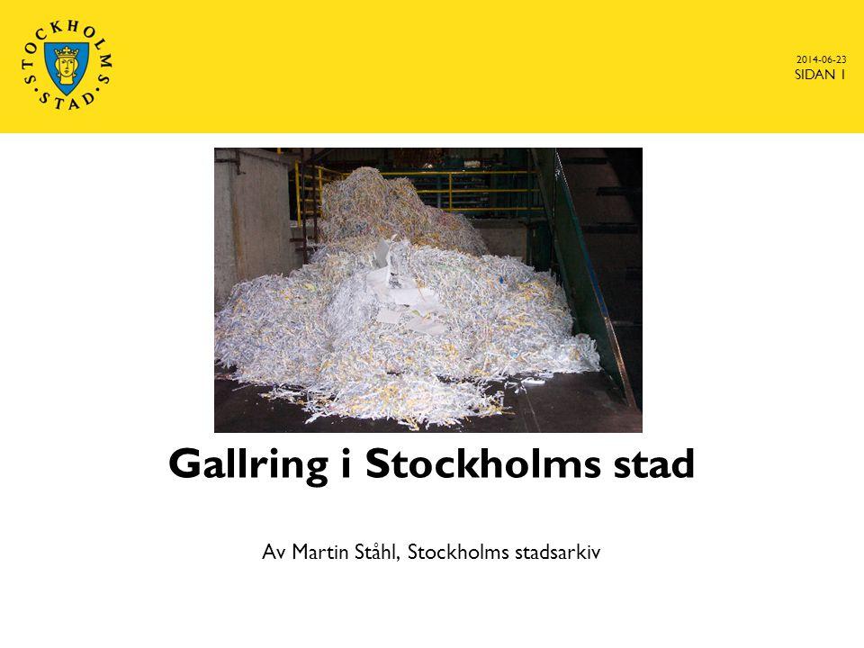 2014-06-23 SIDAN 1 Gallring i Stockholms stad Av Martin Ståhl, Stockholms stadsarkiv