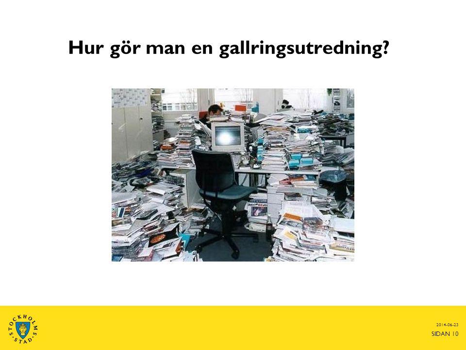 2014-06-23 SIDAN 10 Hur gör man en gallringsutredning?