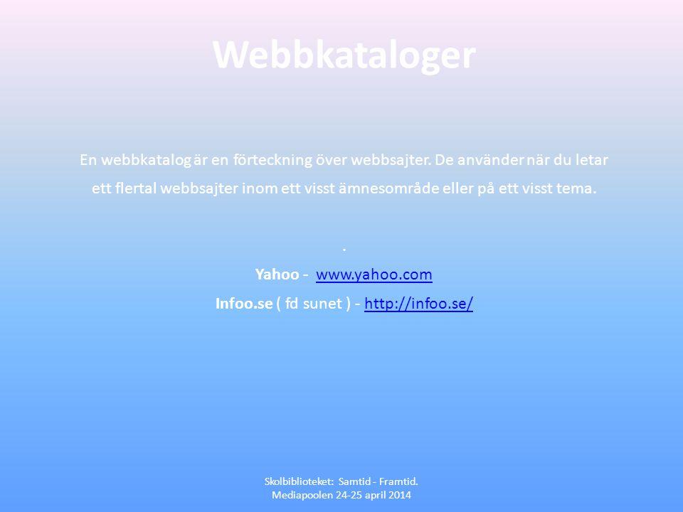 Webbkataloger En webbkatalog är en förteckning över webbsajter. De använder när du letar ett flertal webbsajter inom ett visst ämnesområde eller på et