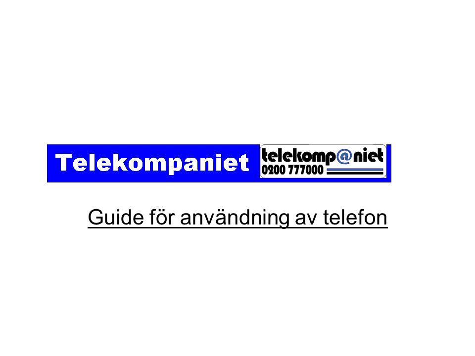 Guide för användning av telefon