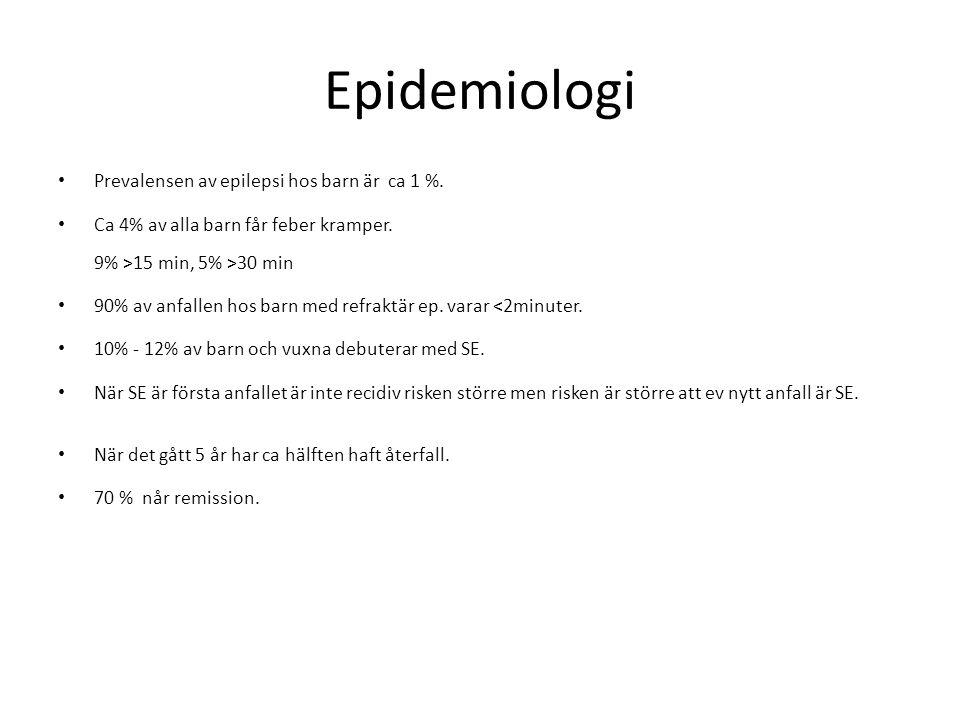 Epidemiologi • Prevalensen av epilepsi hos barn är ca 1 %. • Ca 4% av alla barn får feber kramper. 9% >15 min, 5% >30 min • 90% av anfallen hos barn m